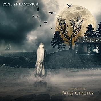 Fates Circles (Remastered)