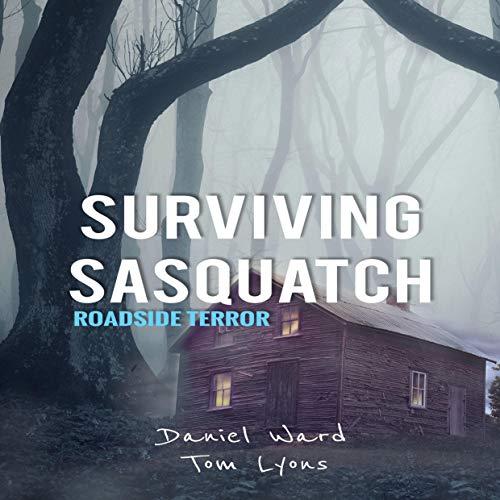 Surviving Sasquatch: Roadside Terror  By  cover art