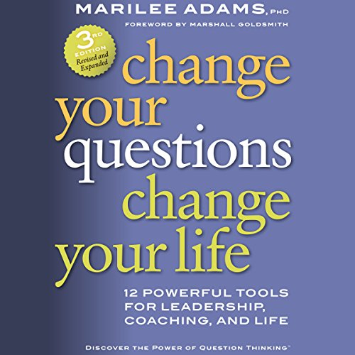 Page de couverture de Change Your Questions, Change Your Life