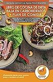 Libro De Cocina De Dieta Baja En Carbohidratos Y Plan De Comidas Para Principiantes: Más De 60 Recetas Fáciles Para Perder Peso, Quemar Grasa Y Mantenerse Saludable