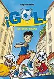 ¡Gol!: un gran equipo (Serie ¡Gol!)