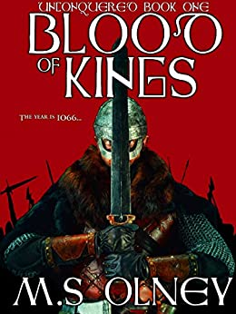 Blood of Kings (Unconquered Book 1) by [Matthew Olney]