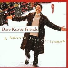 Smooth Jazz Christmas by Dave & Friends Koz/Friends (2001-05-03)