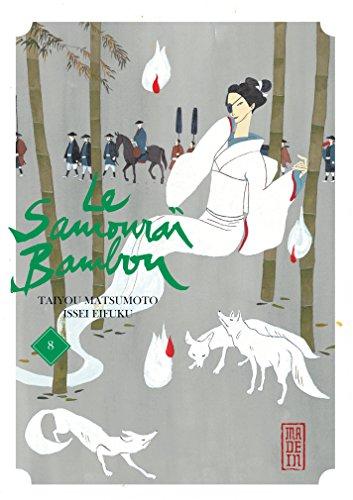 Le Samouraï Bambou - Tome 8 - Le Samouraï Bambou T8