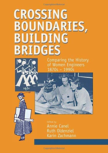Crossing Boundaries, Building Bridges (Routledge Studies in the History of Science, Technology and M