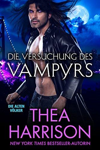 Die Versuchung des Vampyrs (Die Alten Völker/Elder Races 7)