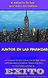 Juntos a las Finanzas: El esfuerzo de hoy es el exito del mañana