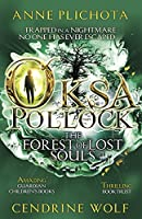 Oksa Pollock: The Forest of Lost Souls (Oksa Pollack 2)