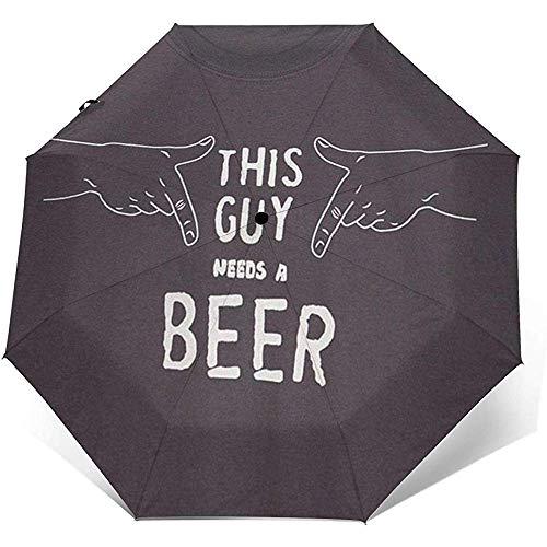 Dieser Kerl braucht einen Bier-Reiseschirm Sonnenschirm-Leichter winddichter Sonnenschutzschirm-Auto-Öffnungs- und Schließknopf