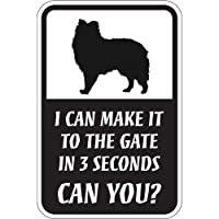 CAN YOU?マグネットサイン:シェットランドシープドッグ(レギュラー) I CAN MAKE IT TO THE GATE IN 3 SECONDS.