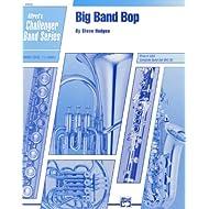 Alfred Publishing 00-20532 Big Band Bop - Music Book