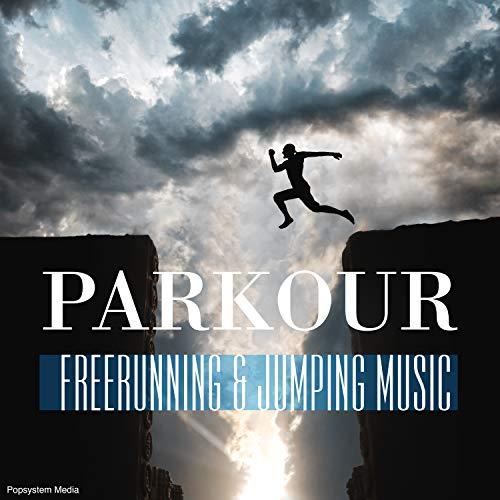 Parkour: Freerunning & Jumping Music
