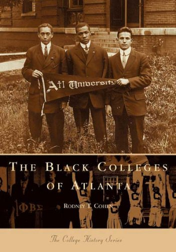 Black Colleges of Atlanta (The College History Series)