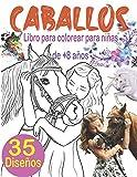 Caballos Libro para Colorear para Niñas de +8 Años: El Maravilloso Mundo de los Caballos, 35 hermosos motivos de caballos para colorear y relajarse, Mandalas Caballos, Unicornios para colorear