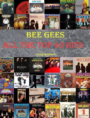 Bee Gees: All The Top 40 Hits