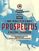 San Francisco Giants 2020: A Baseball Companion