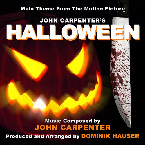 Halloween: Main Title from the 1978 Motion Picture (John Carpenter) Single