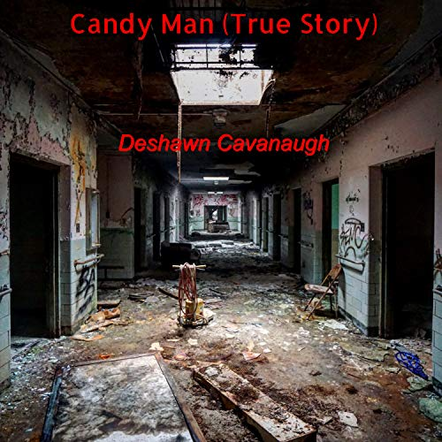Candy Man (True Story) [Explicit]