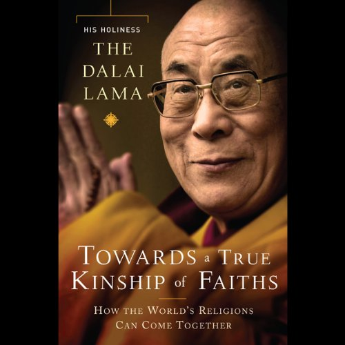 Couverture de Toward a True Kinship of Faiths