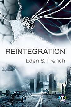 Reintegration by [Eden S. French]