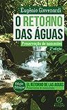 O retorno das águas: preservação de nascentes (Portuguese Edition)
