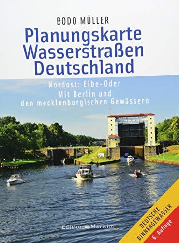 Planungskarte Wasserstraßen Deutschland Nordost: Elbe-Oder. Mit Berlin und den mecklenburgischen Gewässern