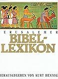 Jerusalemer Bibellexikon: 3500 biblische Begriffe - Kurt Hennig