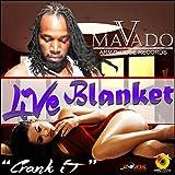 Live Blanket (Crank it) [Explicit]
