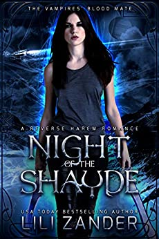 Night of the Shayde: A Reverse Harem Romance (The Vampires' Blood Mate Book 1) by [Lili Zander]