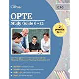 OPTE Study Guide 6-12: Test Prep and Practice Test Questions for the Oklahoma Professional Teaching Examination 076