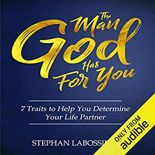 The Man God Has For You                   Auteur(s):                                                                                                                                 Stephan Labossiere                               Narrateur(s):                                                                                                                                 Stephan Labossiere                      Durée: 2 h et 21 min     32 évaluations     Au global 4,8