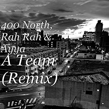 A Team (Remix)