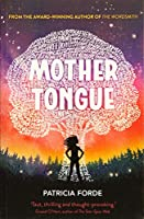 Mother Tongue (The Wordsmith Series)