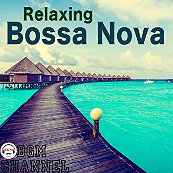 Relaxing Bossa Nova