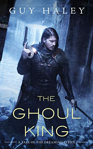 Image of The Ghoul King: A Story of the Dreaming Cities (The Dreaming Cities, 2)