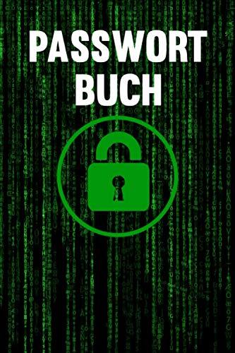 PASSWORT BUCH - Nie wieder Passwort vergessen: Organizer & Manager für persönliche Passwörter | Notizbuch für Benutzernamen, Zugangsdaten, Logindaten ... Passwortverwaltung im DIN A5 Format
