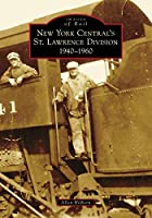 New York Central's St. Lawrence Division: 1940-1960 (Images of Rail)