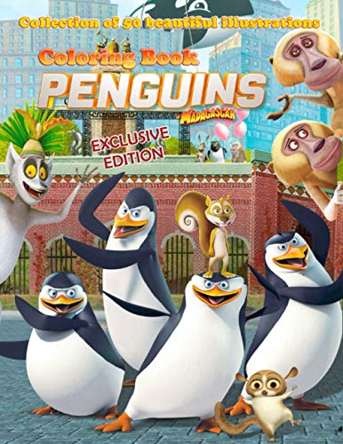 Penguins of Madagascar: Coloring Book: EXCLUSIVE EDITION, Collection of 50 beautiful illustrations