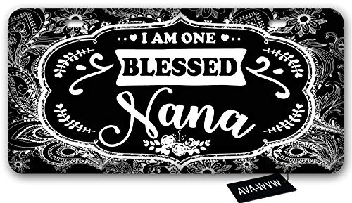 AVA-WVW License Plate | I Am One Blessed Nana | Funny Novelty Vanity Front License Plate Frame Cover Gift for Men Women | Decorative Metal Car Plate Sign Auto Tag Aluminum Plate 6 X 12 Inch (2 Holes)