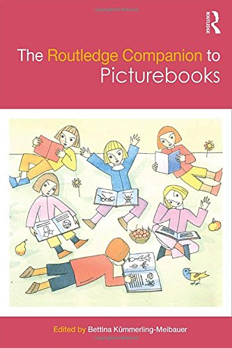 The Routledge Companion to Picturebooks (Routledge Companions to Literature)