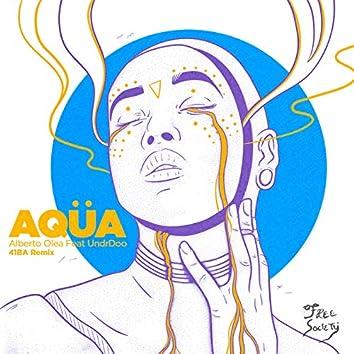 Aqüa (4LBA Remix)