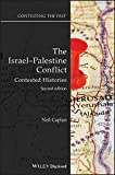 The Israel-Palestine Conflict: Contested Histories (Contesting the Past)