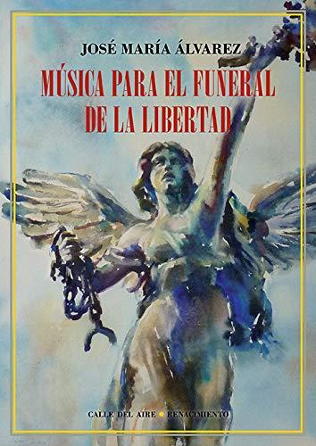 Música para el funeral de la libertad: 198 (Calle del Aire)