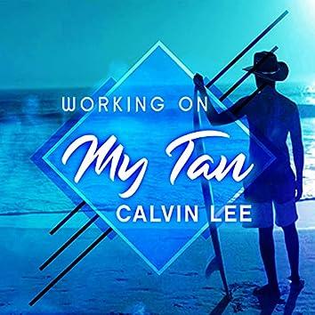 Working on My Tan