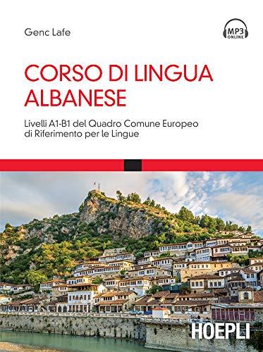 Corso di lingua albanese: Livelli A1B1 del Quadro Comune Europeo di Riferimento per le Lingue