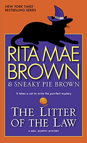 The Litter of the Law: A Mrs. Murphy Mystery (English Edition)
