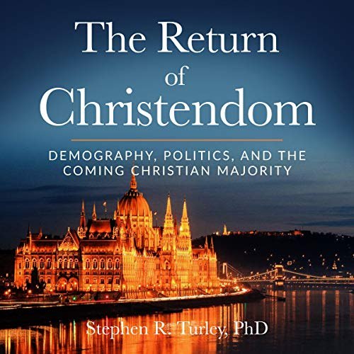The Return of Christendom audiobook cover art