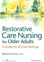 Best restorative care nursing for older adults Reviews