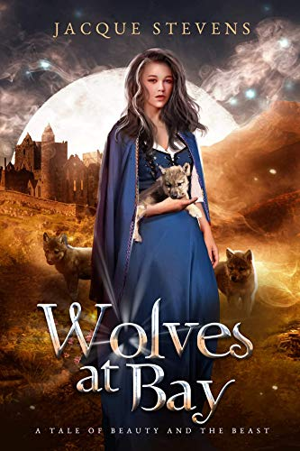 Wolves at Bay: A Tale of Beauty and the Beast (HighTower Beauty and th