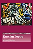 The Cambridge Introduction to Russian Poetry (Cambridge Introductions to Literature) - Michael Wachtel